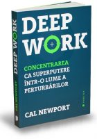 deep-work-concentrat-cal-newport-editura-publica