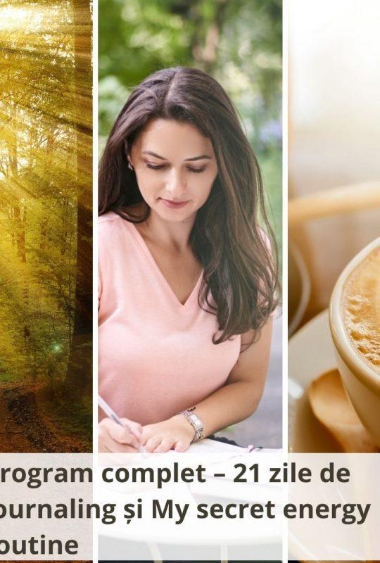 Program complet – 21 zile de Journaling și My secret energy routine